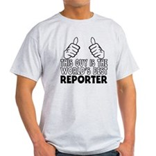 This Guy Is The World's Best Reporter T-Shirt