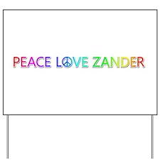 Peace Love Zander Yard Sign