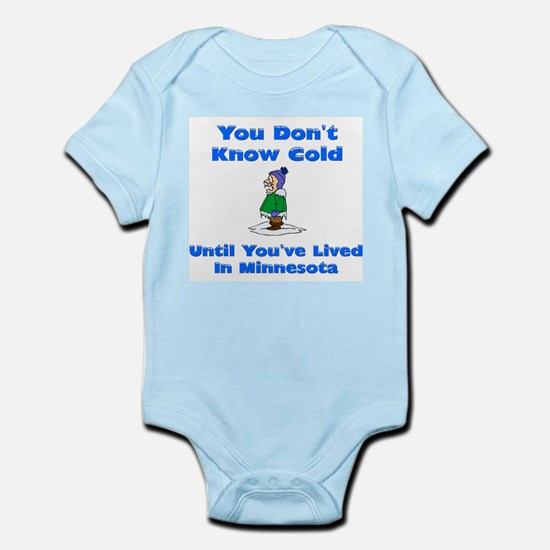 YoudontknowcolduntilyouvelivedinMN Body Suit