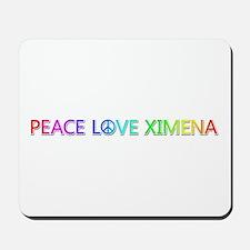 Peace Love Ximena Mousepad