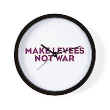 Make Levees Not War Wall Clock