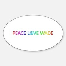 Peace Love Wade Oval Decal
