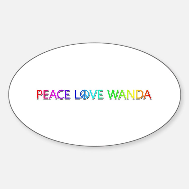 Peace Love Wanda Oval Decal