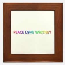 Peace Love Whitney Framed Tile