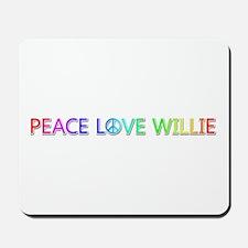 Peace Love Willie Mousepad