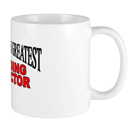 """The World's Greatest Building Inspector"" Mug"