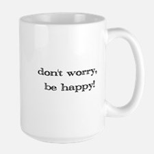 dontworrybehappyPNG3 Mugs