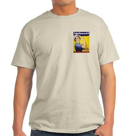 Student Nurses can do it! Light T-Shirt