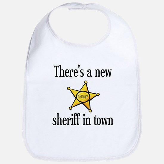 There's a New Sheriff in Town Funny Baby Bib