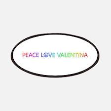 Peace Love Valentina Patch