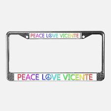 Peace Love Vicente License Plate Frame