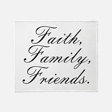 Faith, Family, Friends, Throw Blanket