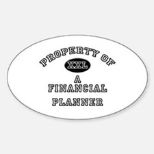 Property of a Financial Planner Oval Decal