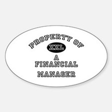 Property of a Financial Manager Oval Decal