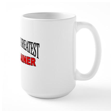 """The World's Greatest Cat Trainer"" Large Mug"
