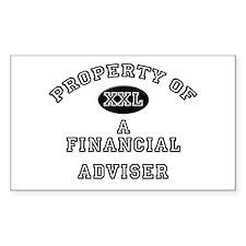 Property of a Financial Adviser Sticker (Rectangul