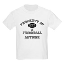 Property of a Financial Adviser T-Shirt