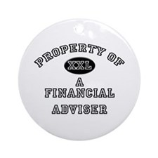 Property of a Financial Adviser Ornament (Round)