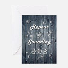 REPEAT THE... Greeting Cards