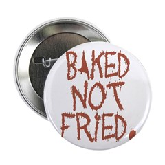 BAKED NOT FRIED. 2.25
