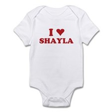 I LOVE SHAYLA Infant Bodysuit
