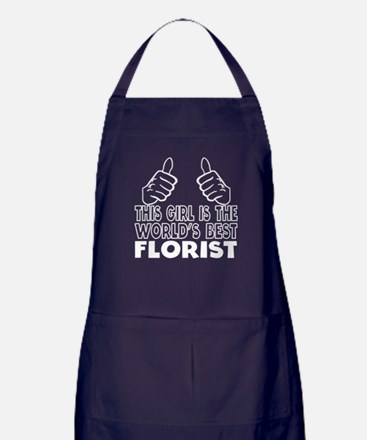 This Girl Is The World's Best Florist Apron (dark)
