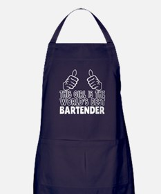 This Girl Is The World's Best Bartender Apron (dar