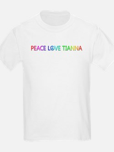 Peace Love Tianna T-Shirt