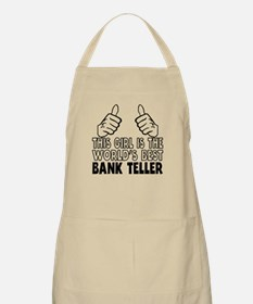 This Girl Is The World's Best Bank Teller Apron