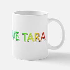 Peace Love Tara Mugs