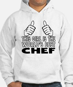 This Girl Is The World's Best Chef Hoodie