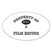 Property of a Film Editor Oval Decal