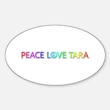 Peace Love Tara Oval Decal