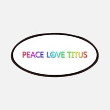 Peace Love Titus Patch