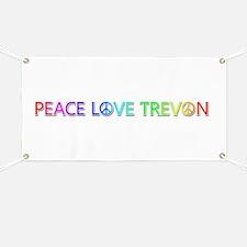 Peace Love Trevon Banner