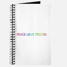 Peace Love Tristin Journal