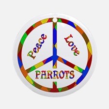 Peace Love Parrots Round Ornament