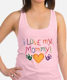 Cute I love my mommy Racerback Tank Top