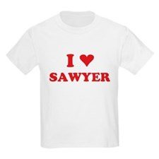 I LOVE SAWYER T-Shirt