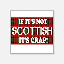 """Unique Scottish humor Square Sticker 3"""" x 3"""""""