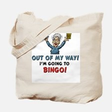 Out of My Way Bingo! Tote Bag
