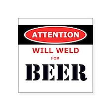 "Cool Weld Square Sticker 3"" x 3"""