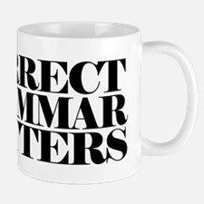 Correct Grammar Matters Mugs