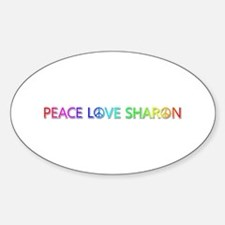 Peace Love Sharon Oval Decal
