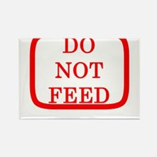 DO NOT FEED Rectangle Magnet
