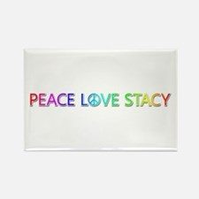 Peace Love Stacy Rectangle Magnet