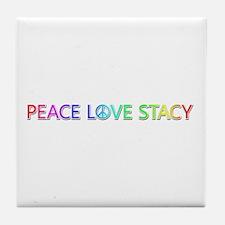 Peace Love Stacy Tile Coaster