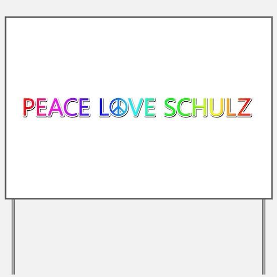 Peace Love Schulz Yard Sign