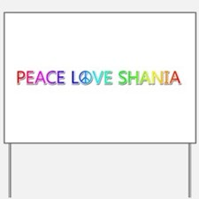 Peace Love Shania Yard Sign