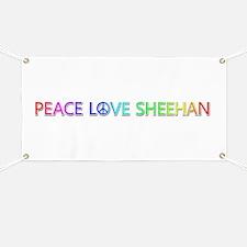 Peace Love Sheehan Banner